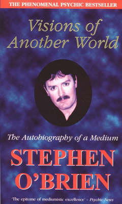 Visions of Another World: The Autobiography of a Medium (Paperback)