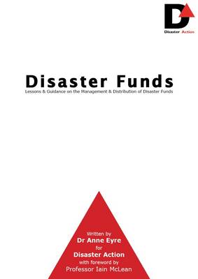 Disaster Funds: Lessons & Guidance on the Management & Distribution of Disaster Funds (Paperback)