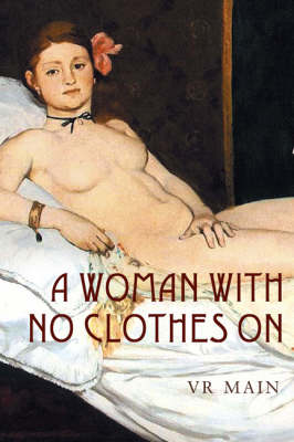 A Woman with No Clothes on (Hardback)