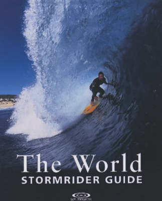 The World Stormrider Guide - Stormrider Guides (Paperback)