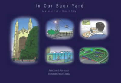 In Our Back Yard: A Vision for a Small City (Paperback)