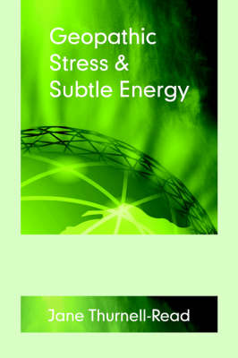 Geopathic Stress and Subtle Energy (Paperback)