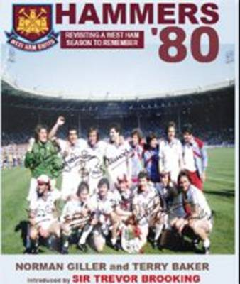 Hammers-80: West Ham's FA Cup Winning Season Revisited (Paperback)
