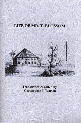 Life of Mr. T. Blossom (Paperback)