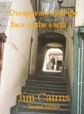 Disappeared Off the Face of the Earth! (Paperback)