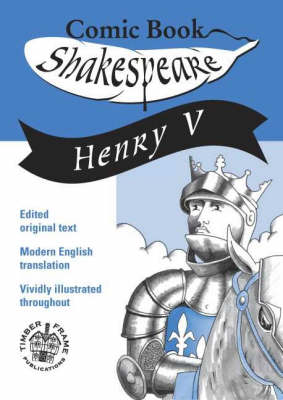 Henry V - Comic Book Shakespeare v. 6 (Paperback)