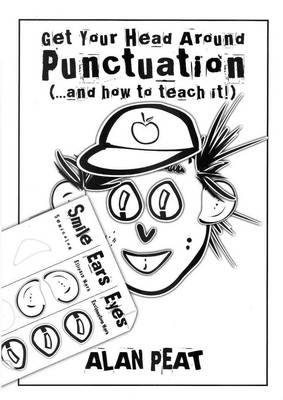 Get Your Head Around Punctuation (... and How to Teach It!) (Paperback)