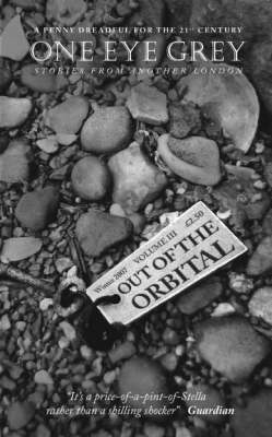 Out of the Orbital - One Eye Grey S. v. 3 (Paperback)
