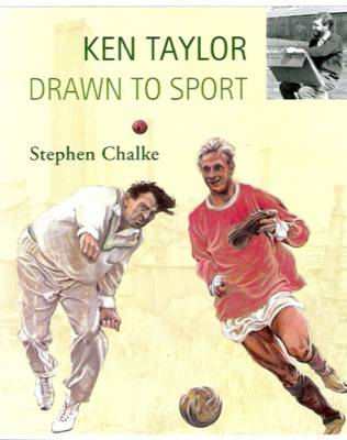 Ken Taylor, Drawn to Sport (Hardback)