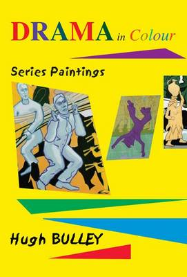 Drama in Colour: Series Paintings (Paperback)