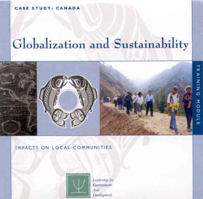 Globalization and Sustainability: Impacts on Local Communities (CD-ROM)