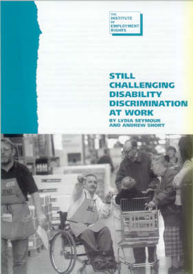 Still Challenging Disability Discrimination at Work (Paperback)