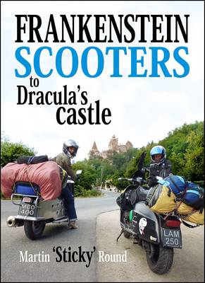 Frankenstein Scooters to Dracula's Castle (Paperback)