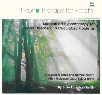 Hypnotherapy Sessions for Heart Disease and Circulatory Problems - Hypnotherapy for Health (CD-Audio)