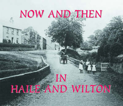 Now and Then in Haile and Wilton (Hardback)