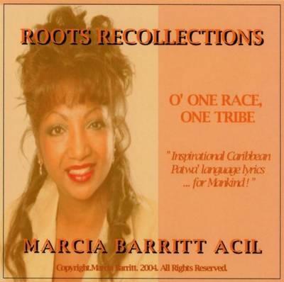 O' ONE RACE, ONE TRIBE - Roots Recollections-Caribbean Patwa Language Poems and Songs (CD-Audio)