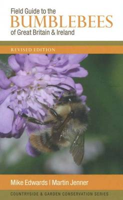 Field Guide to the Bumblebees of Great Britain and Ireland (Paperback)