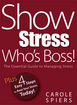 Show Stress Who's Boss! (Paperback)
