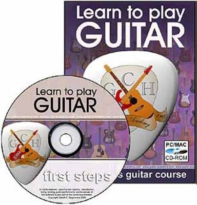 First Steps Guitar: The Absolute Beginners Guide to Playing the Guitar (CD-ROM)
