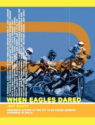 When Eagles Dared (Paperback)