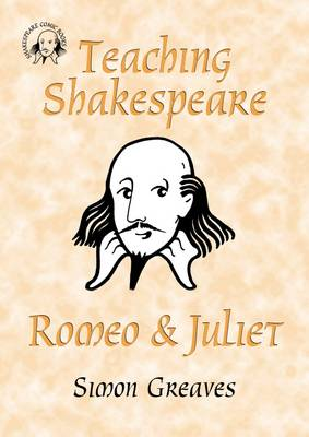 Teaching Shakespeare: Romeo and Juliet Teacher's Book (Spiral bound)