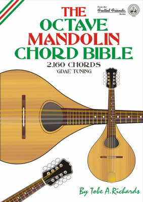 The Octave Mandolin Chord Bible by Tobe A. Richards | Waterstones