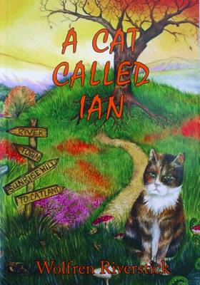 A Cat Called Ian (Paperback)
