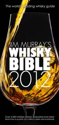 Jim Murray's Whisky Bible (Paperback)