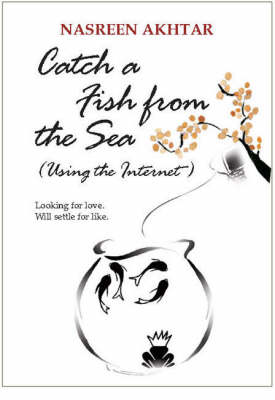 Catch a Fish from the Sea: (Using the Internet) (Paperback)