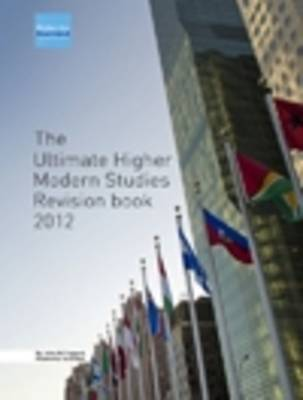 The Ultimate Higher Modern Studies Revision Book 2012 (Leather / fine binding)