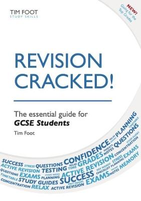 Revision Cracked!: The Essential Guide for GCSE Students (Paperback)