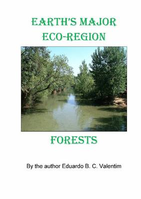Earth's Major Eco-region Forests (Spiral bound)