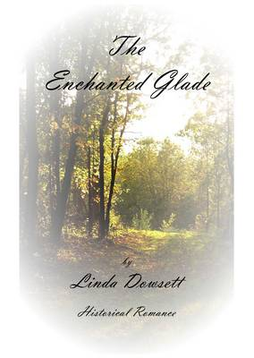 The Enchanted Glade: Historical Romance (Paperback)