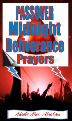 Passover Midnight Deliverance Prayers (Paperback)