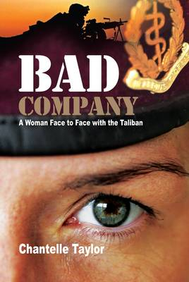 Bad Company: Face to Face with the Taliban (Paperback)