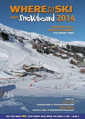 Where to Ski & Snowboard 2014 (Paperback)
