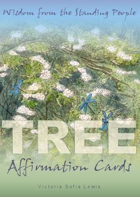 Tree Affirmation Cards: Wisdom from the Standing People (Mixed media product)