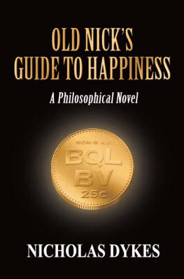 Old Nick's Guide to Happiness: A Philosophical Novel (Paperback)