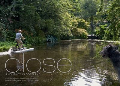Close: A Journey in Scotland (Hardback)