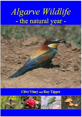 Algarve Wildlife: The Natural Year (Paperback)