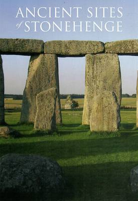 Ancient Sites of Stonehenge (Paperback)