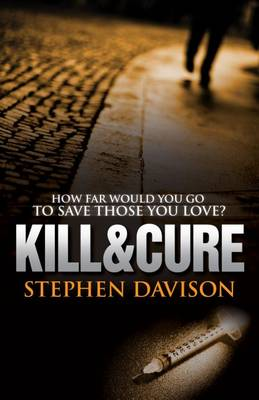 Kill and Cure (Paperback)