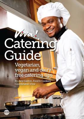 Viva! Catering Guide: Vegetarian, vegan and dairy-free catering tips (Pamphlet)