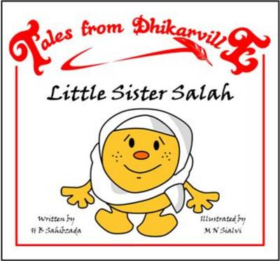 Little Sister Salah: The Big Miss-take - Tales from Dhikarville 5 (Paperback)
