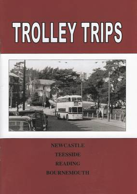 Trolley Trips: Newcastle, Teesside, Reading, Bournemouth (Paperback)