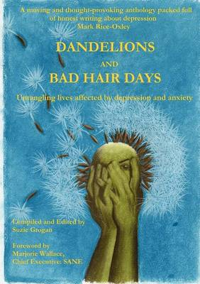 Dandelions and Bad Hair Days (Paperback)