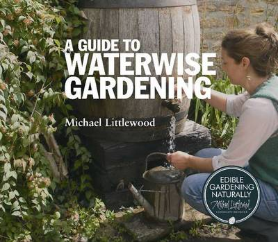 A Guide to Waterwise Gardening (Paperback)