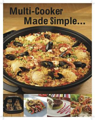 Multi-Cooker Made Simple: Step by Step Photos - Made Simple Range No. 2 (Spiral bound)