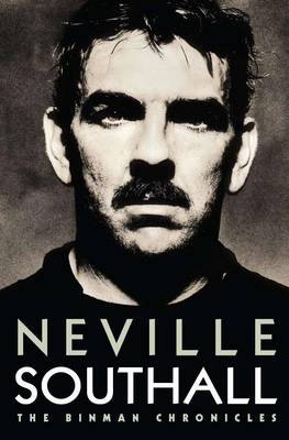 Neville Southall: The Binman Chronicles (Hardback)