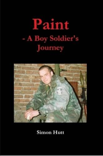 Paint: A Boy Soldier's Journey (Paperback)